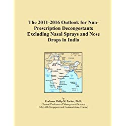 The 2011-2016 Outlook for Non-Prescription Decongestants Excluding Nasal Sprays and Nose Drops in India