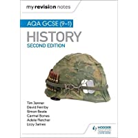 My Revision Notes: AQA GCSE (9-1) History, Second edition