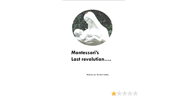 Montessoris last revolution (unified)
