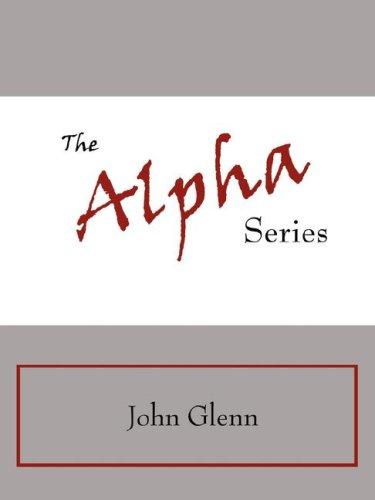The Alpha Series
