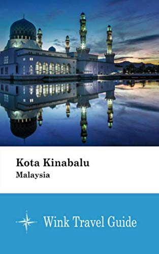 Kota Kinabalu (Malaysia) - Wink Travel Guide