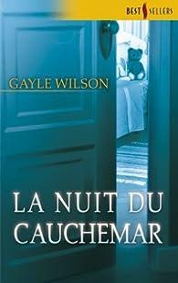 La nuit du cauchemar par Gayle Wilson