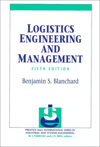 Logistic Engineering and Management (5th Edition)