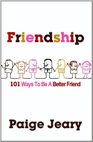 101 Ways to be a Better Friend