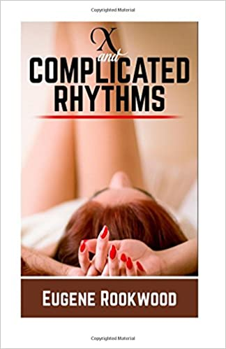 X and Complicated Rhythms (Trilogy of X Book 2)