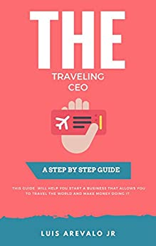 How To Travel And Make Money Fast: Learn to travel the world, make money, & have fun!