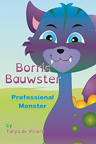 Borris Bauwster: Professional Monster
