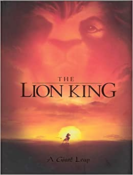 The Lion King A Giant Leap Welcome Book Don Hahn