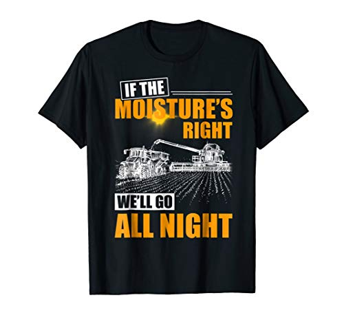 Farmer If The Moistures Right We'll Go All Night -