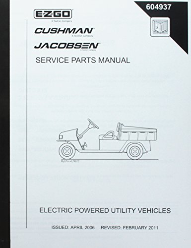 EZGO 604937 2006-2008 Service Parts Manual for Electric MPT/Industrial 1000 Utility Vehicle