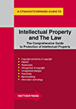Intellectual Property and the Law: A Straightforward Guide