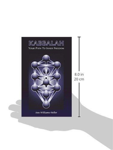 Kabbalah: Your Path to Inner Freedom: Ann Williams-Heller