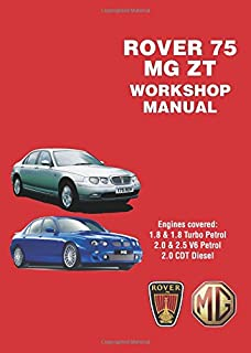 Rover 75 and MG ZT Workshop Manual (Workshop Manuals)
