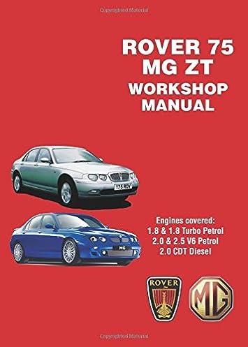 rover 75 mg zt workshop manual workshop manuals amazon co uk rh amazon co uk Rover 75 Spares rover 75 instruction manual