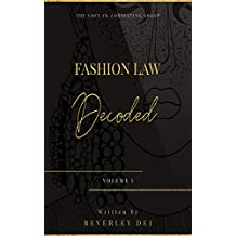 Fashion Law Decoded - Volume 1