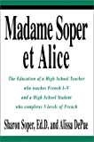 Madame Soper et Alice, Sharon Soper and Alissa Depue, 0595279228