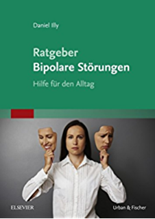 Mal himmelhoch, mal abgrundtief: Bipolare Störungen - Hilfen für ...