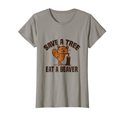(Womens Save A Tree Eat A Beaver T-Shirt Large Slate)