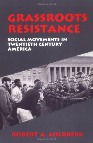 Grassroots Resistance: Social Movements in 2Oth Century America