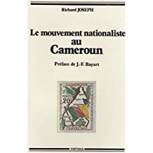 Le Mouvement Nationaliste Au Cameroun. les Origines Sociales de L