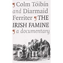 Irish Famine: a Documentary
