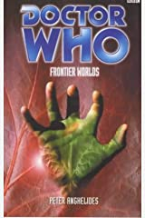 Doctor Who: Frontier Worlds (Doctor Who (BBC)) Mass Market Paperback