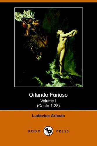 Download Orlando Furioso Volume I (Canto 1-28) (Dodo Press) pdf epub