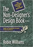 Non-Designers Design Publisher: Peachpit Press 3th (third) edition Text Only