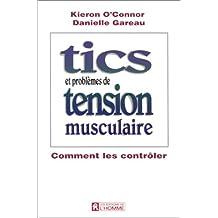 Tics et problèmes de tension musculaire