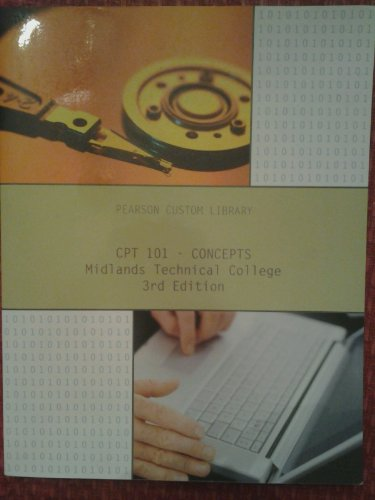 CPT 101 - Concepts Midlands Technical College 3rd Edition
