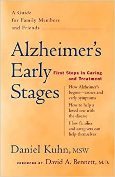 Book Alzheimer's Early Stages: First Steps in Caring and Treatment by Daniel Kuhn (1999-09-30)