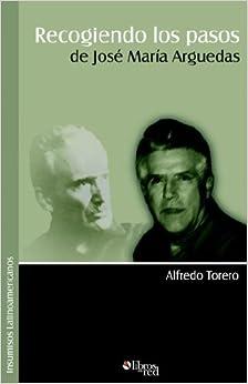 Book Recogiendo Los Pasos de Josi Marma Arguedas (Spanish Edition)