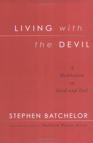 Living with the Devil: A Meditation on Good and Evil ebook