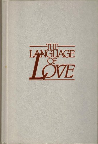The Language of Love: A Powerful Way to Maximize Insight, Intimacy, and Understanding by Focus on the Family Publishing