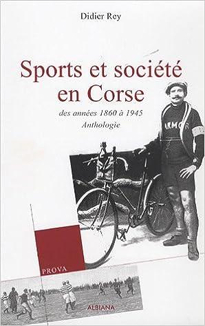 sport et société en corse, 1875-1945, anthologie