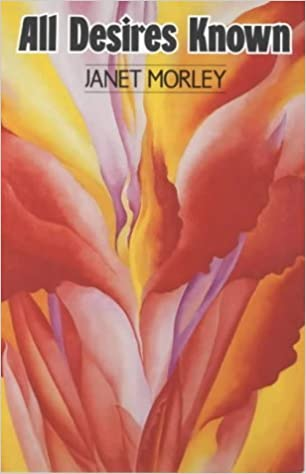 All Desires Known by Janet Morley (1992-06-25)