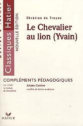 Le Chevalier au lion (Yvain) : Compléments pédagogiques