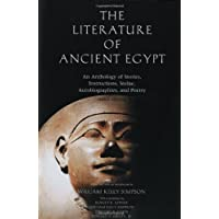 The Literature of Ancient Egypt: An Anthology of Stories, Instructions, Stelae, Autobiographies, and Poetry 3ed