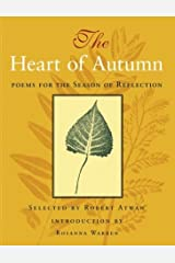 The Heart of Autumn: Poems for the Season of Reflection Hardcover
