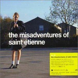 Misadventures of Saint Etienne by Phantom Sound & Vision