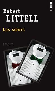 Les soeurs par Robert Littell