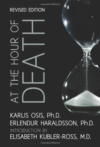 Read Online At the Hour of Death: A New Look at Evidence for Life After Death ebook