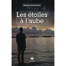 Les étoiles à l'aube (French Edition)