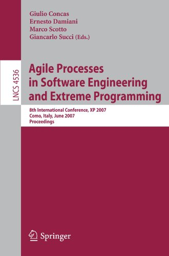 Agile Processes in Software Engineering and Extreme Programming: 8th International Conference, XP 2007, Como, Italy, June 18-22, 2007, Proceedings (Lecture Notes in Computer Science)