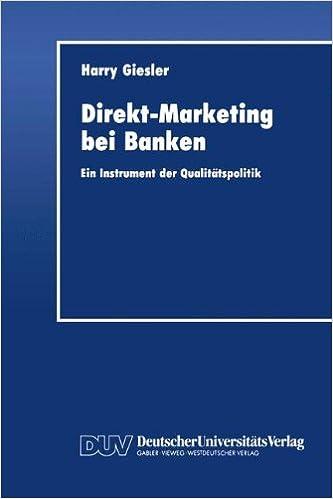 direkt marketing bei banken ein instrument der qualittspolitik german edition german 1993rd edition - Qualitatspolitik Beispiel