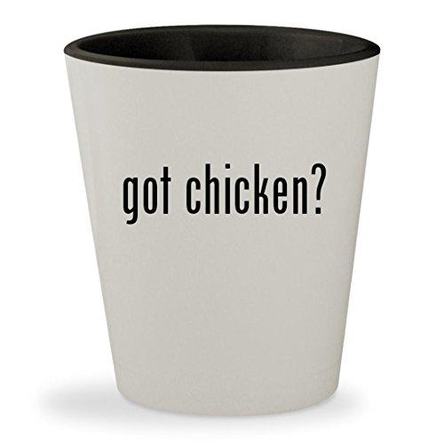 got chicken? - White Outer & Black Inner Ceramic 1.5oz Shot Glass (Chicken Enchilada Crockpot)
