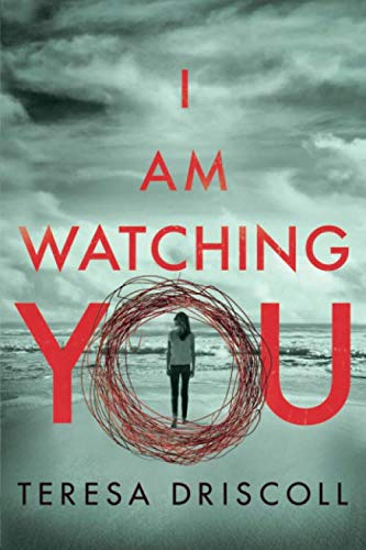 I Am Watching You (Best Selling Thrillers 2019)