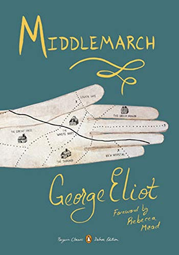 Middlemarch - (ANNOTATED) Original, Unabridged, Complete, Enriched [Oxford University Press]