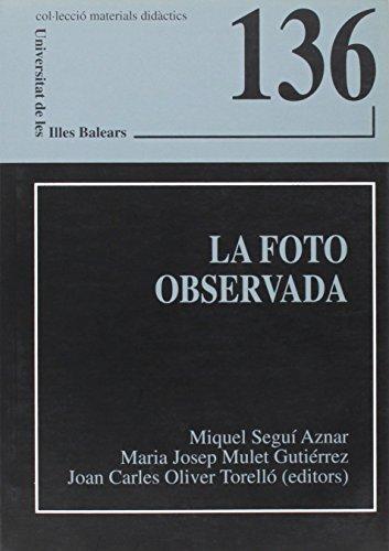 Descargar Libro La Foto Observada. 45 Comentaris Maria Josep Mulet Gutiérrez
