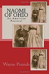 Naomi of Ohio: An American Pastoral Paperback